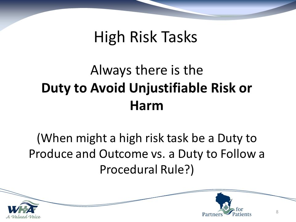 Duty to Avoid Unjustifiable Risk or Harm