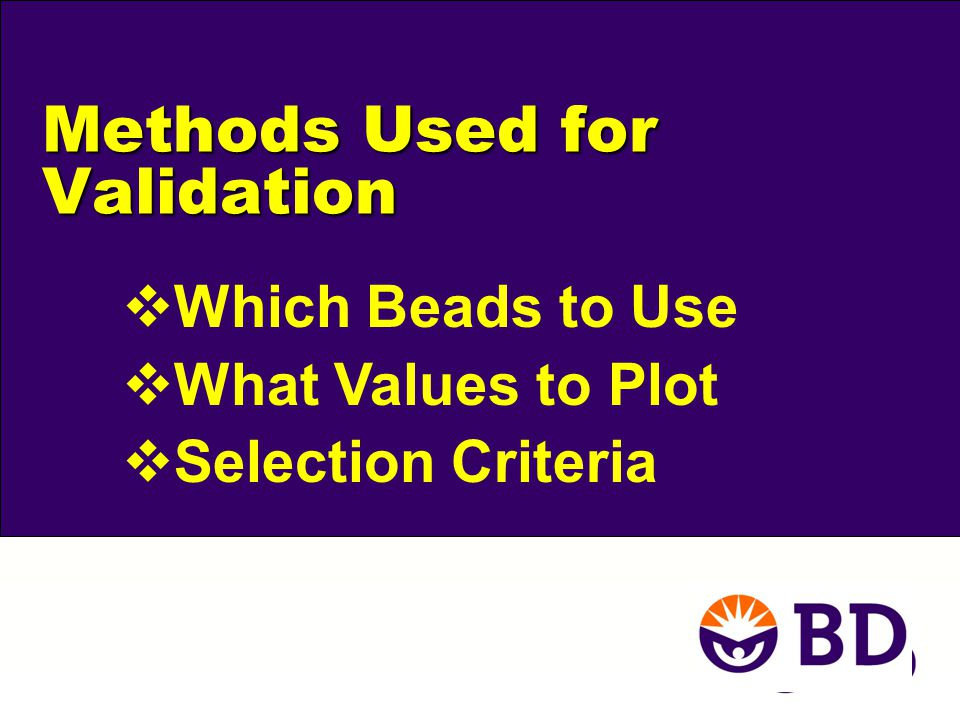 Methods Used for Validation