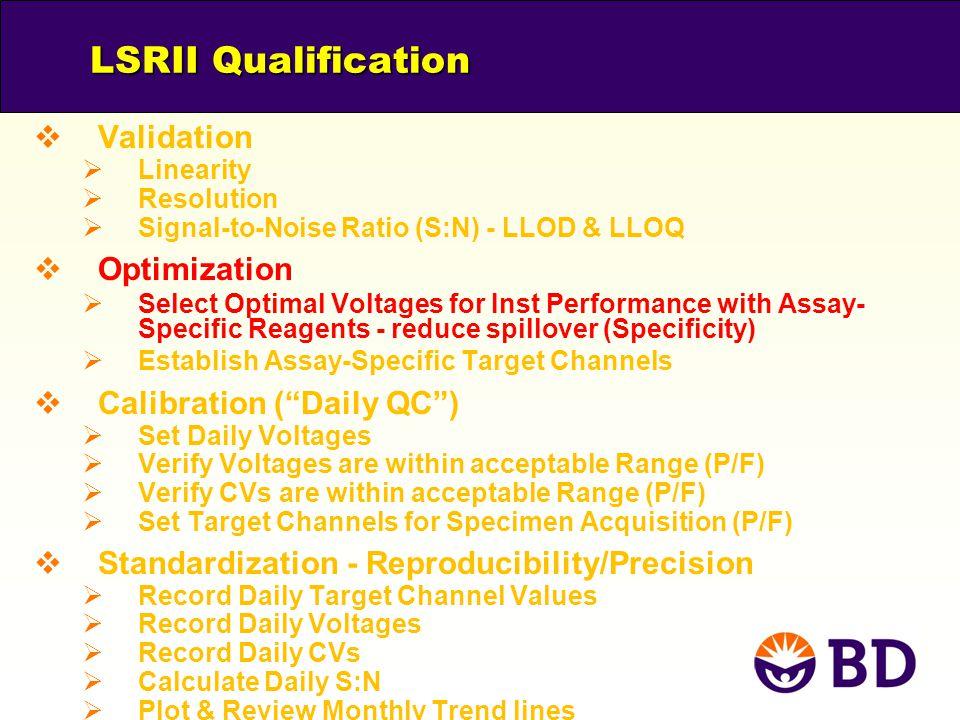 LSRII Qualification Validation Optimization Calibration ( Daily QC )