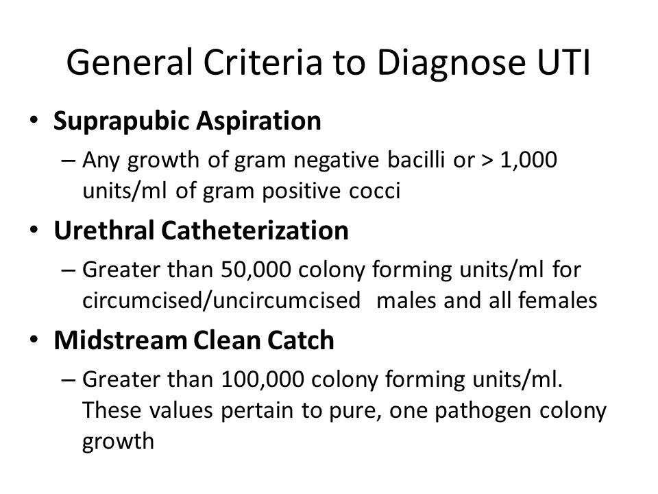 General Criteria to Diagnose UTI