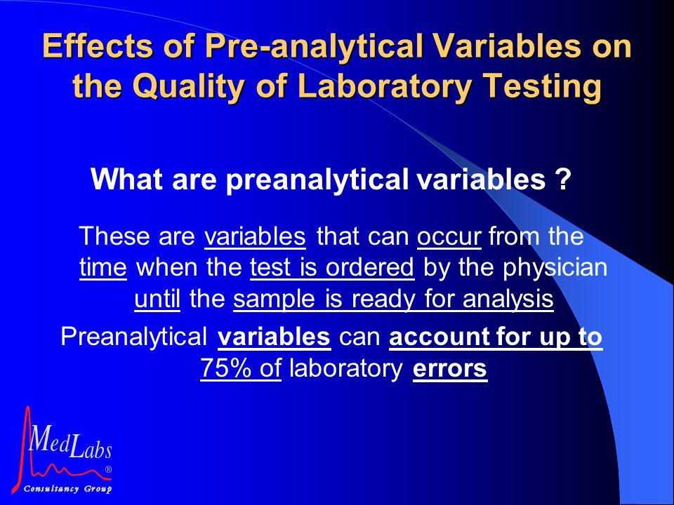 What are preanalytical variables