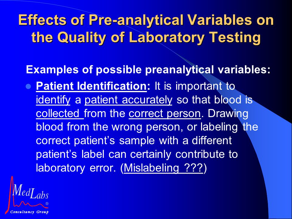 Examples of possible preanalytical variables: