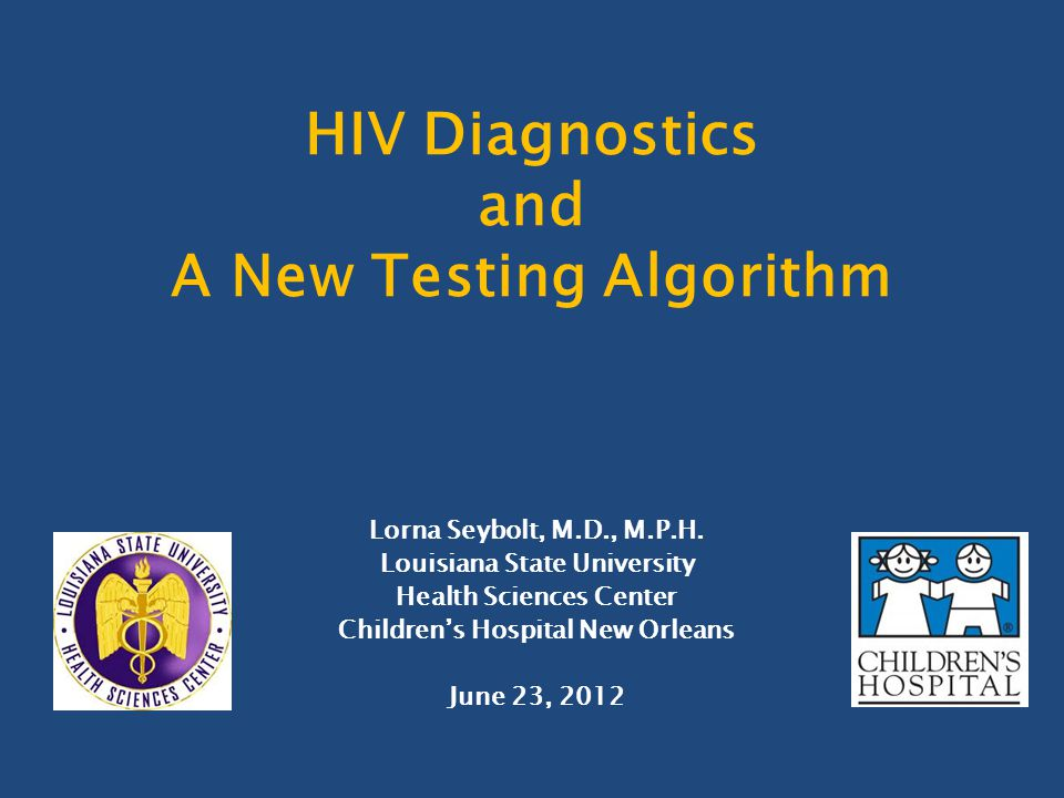 HIV Diagnostics and A New Testing Algorithm
