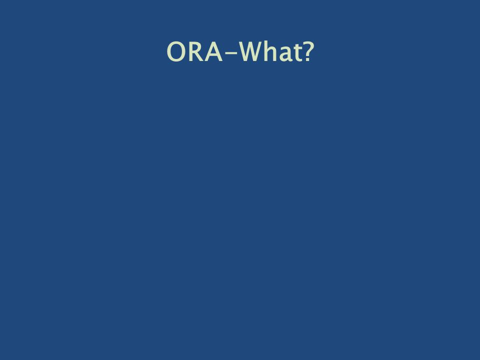 ORA-What