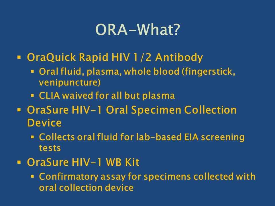 ORA-What OraQuick Rapid HIV 1/2 Antibody