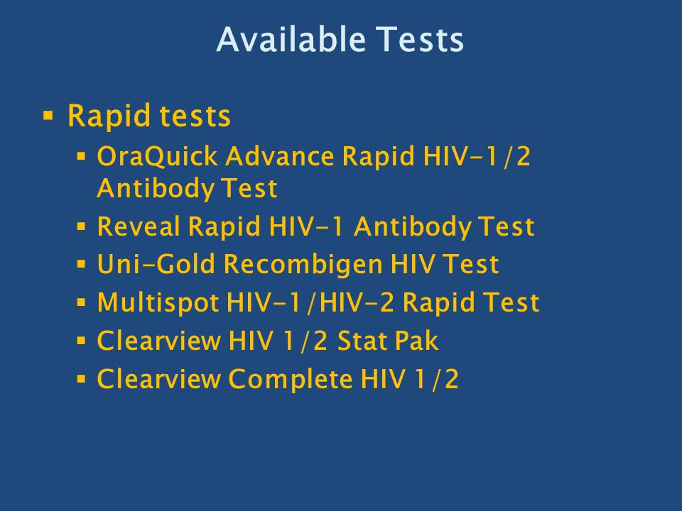 Available Tests Rapid tests