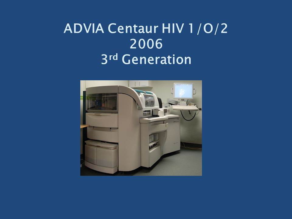 ADVIA Centaur HIV 1/O/2 2006 3rd Generation