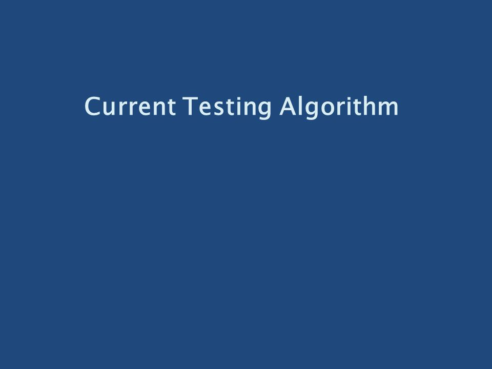Current Testing Algorithm