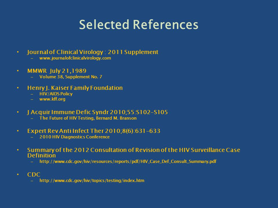 Selected References Journal of Clinical Virology : 2011 Supplement