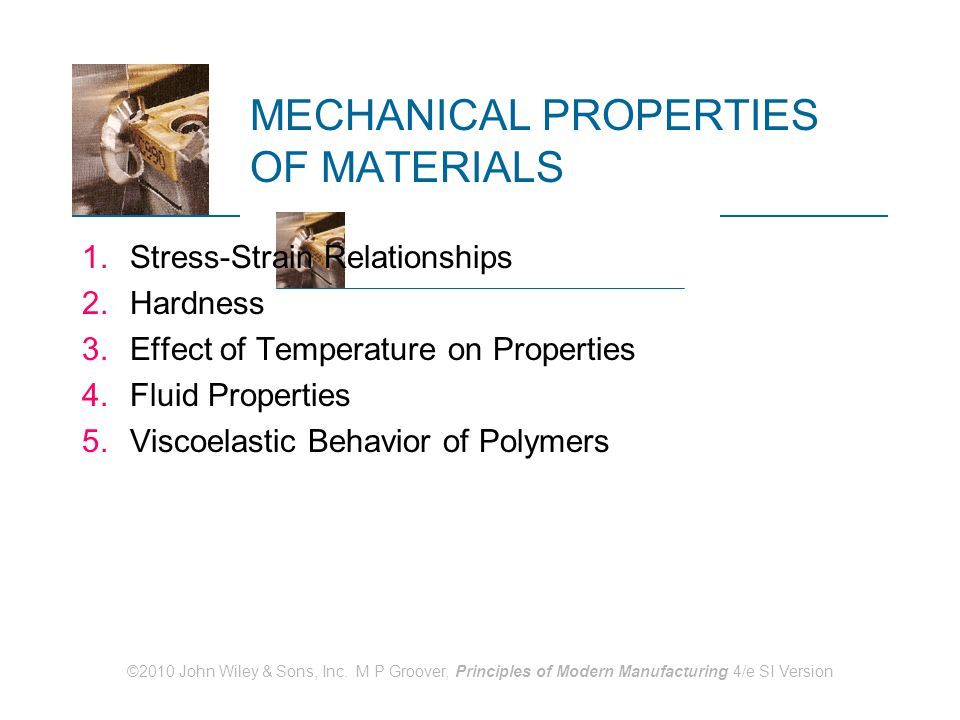 MECHANICAL PROPERTIES OF MATERIALS
