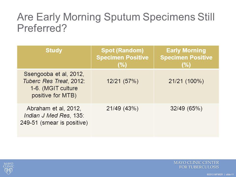 Are Early Morning Sputum Specimens Still Preferred