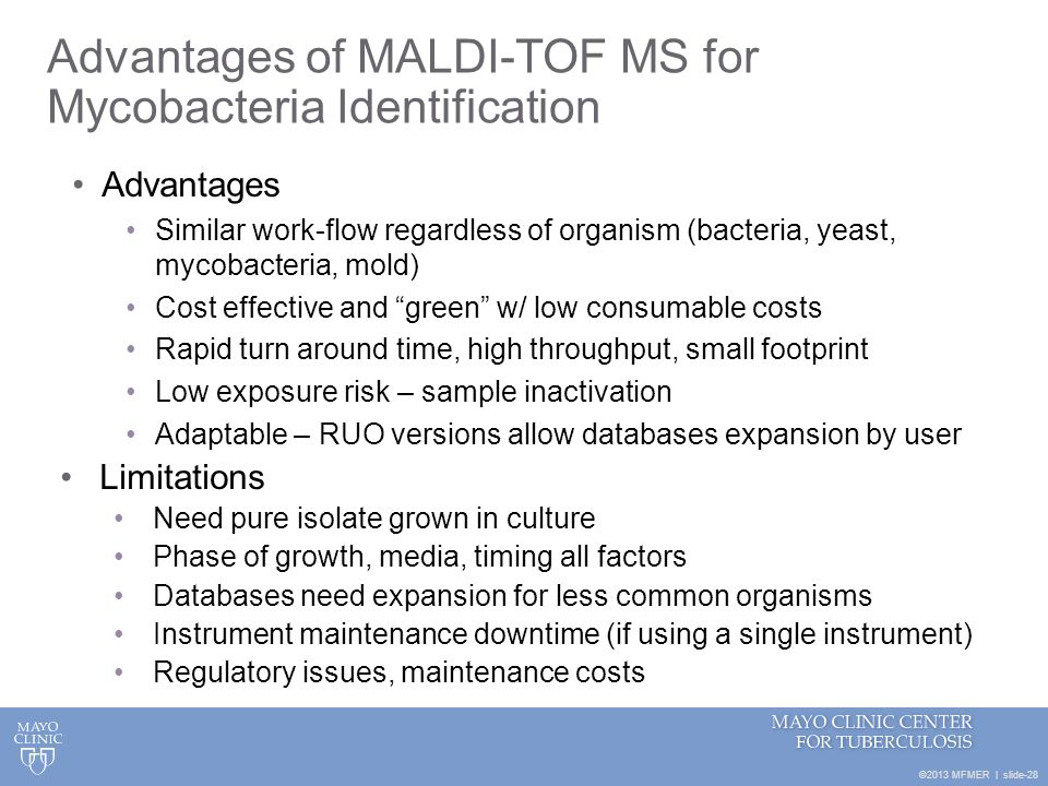 Advantages of MALDI-TOF MS for Mycobacteria Identification