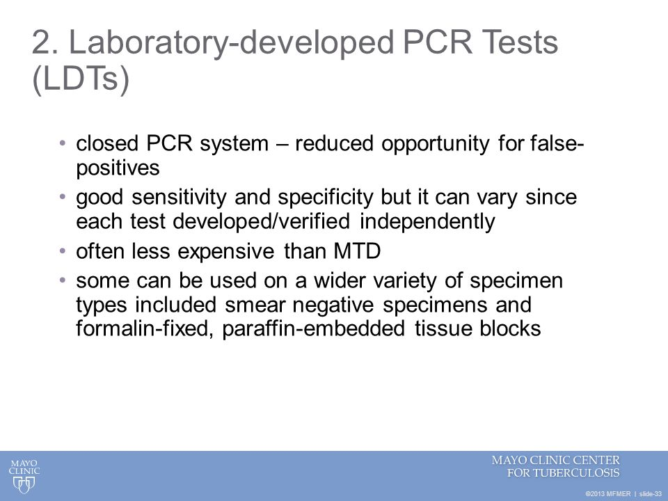 2. Laboratory-developed PCR Tests (LDTs)
