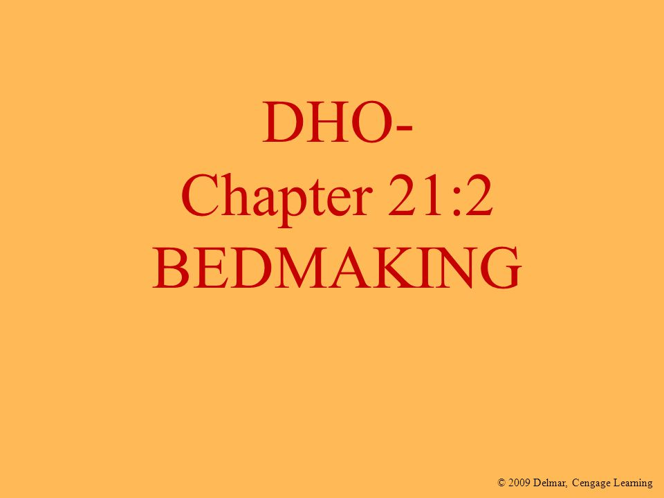 DHO- Chapter 21:2 BEDMAKING