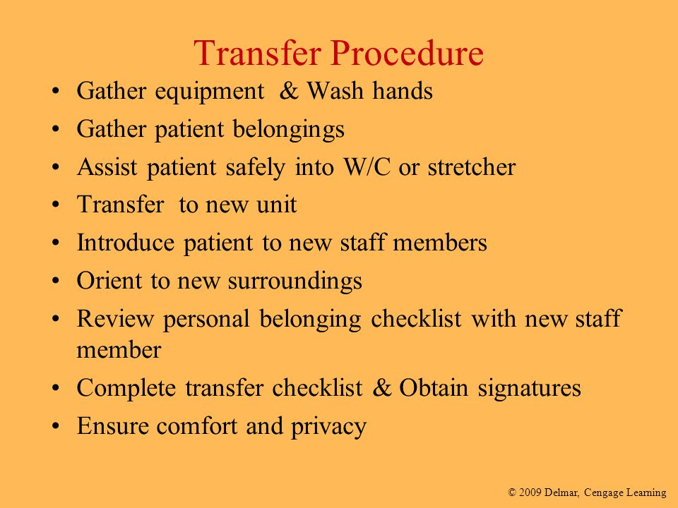 Transfer Procedure Gather equipment & Wash hands