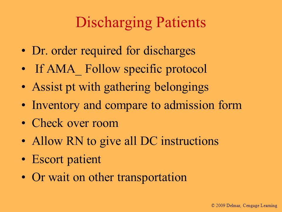 Discharging Patients Dr. order required for discharges