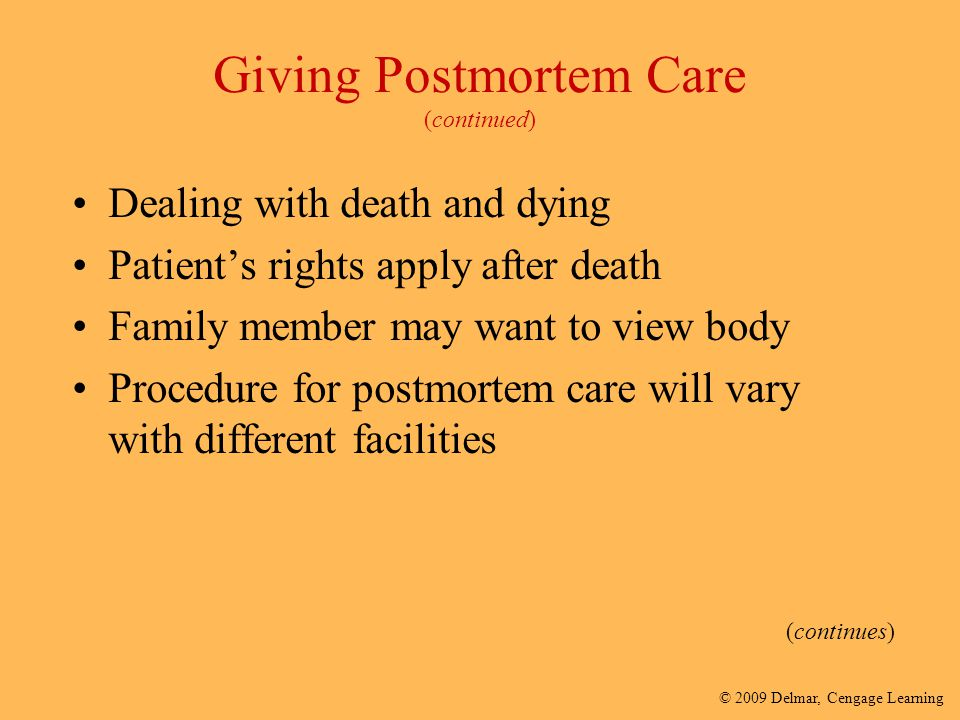 Giving Postmortem Care (continued)