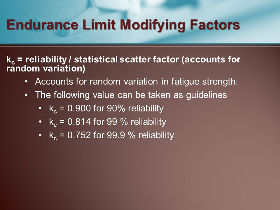 Endurance Limit Modifying Factors