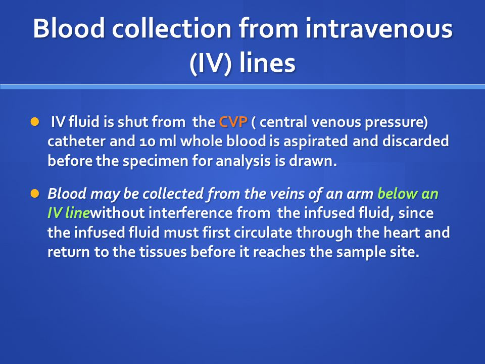 Blood collection from intravenous (IV) lines