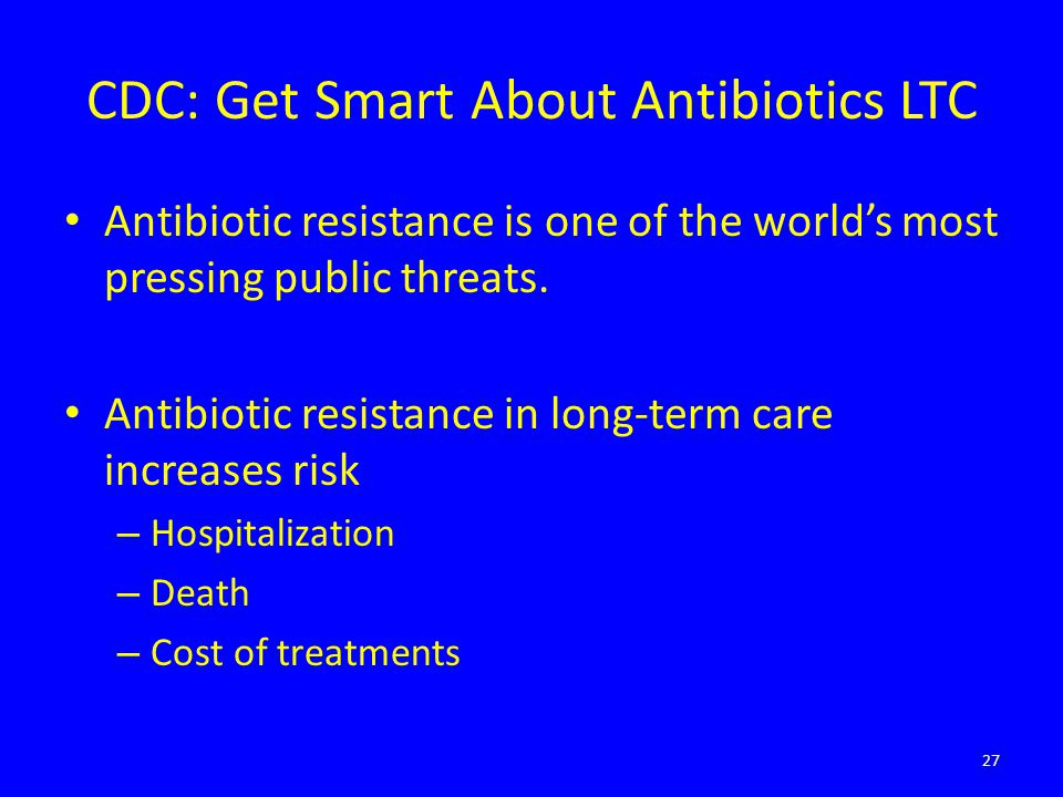 CDC: Get Smart About Antibiotics LTC