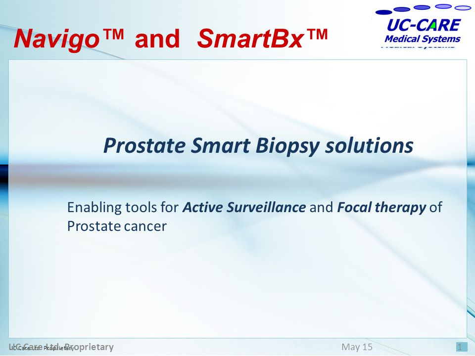 Prostate Smart Biopsy solutions UC Care Ltd. Proprietary