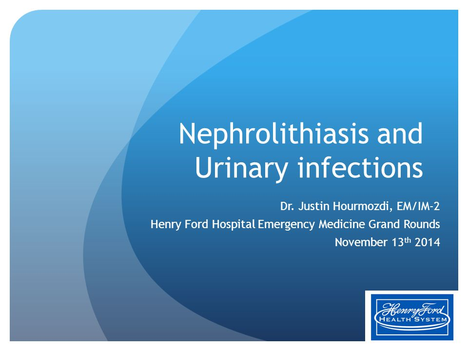 Nephrolithiasis and Urinary infections