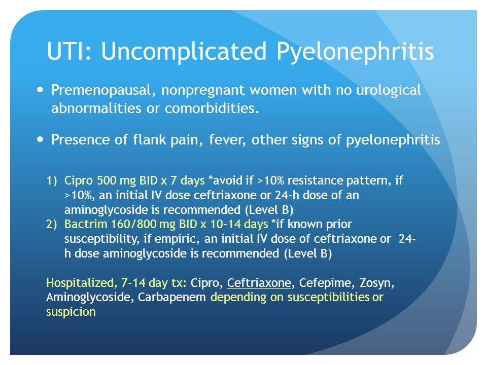 UTI: Uncomplicated Pyelonephritis
