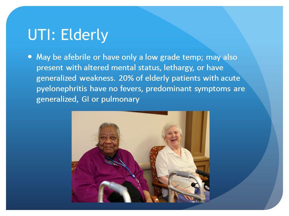 UTI: Elderly