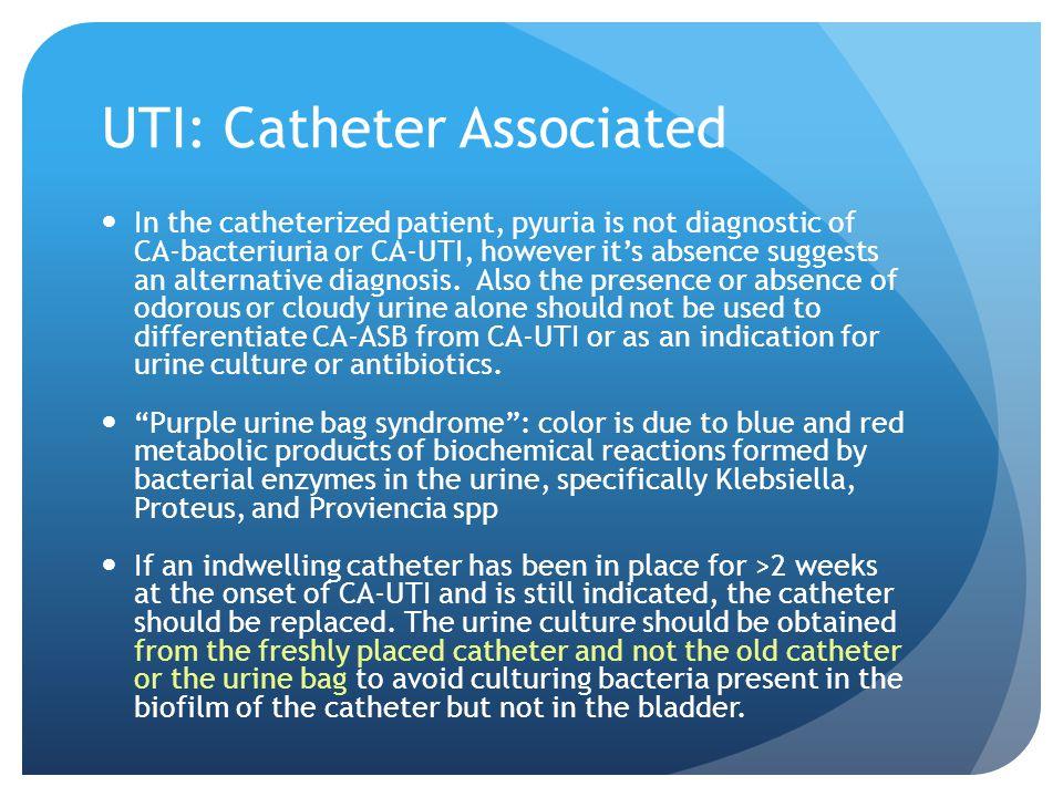 UTI: Catheter Associated