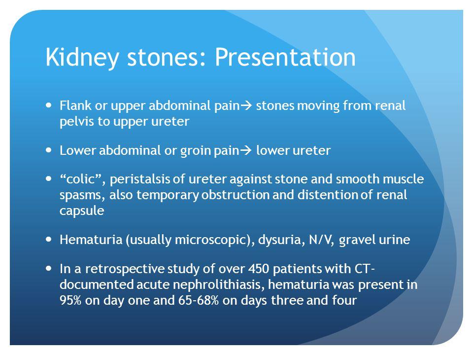 Kidney stones: Presentation