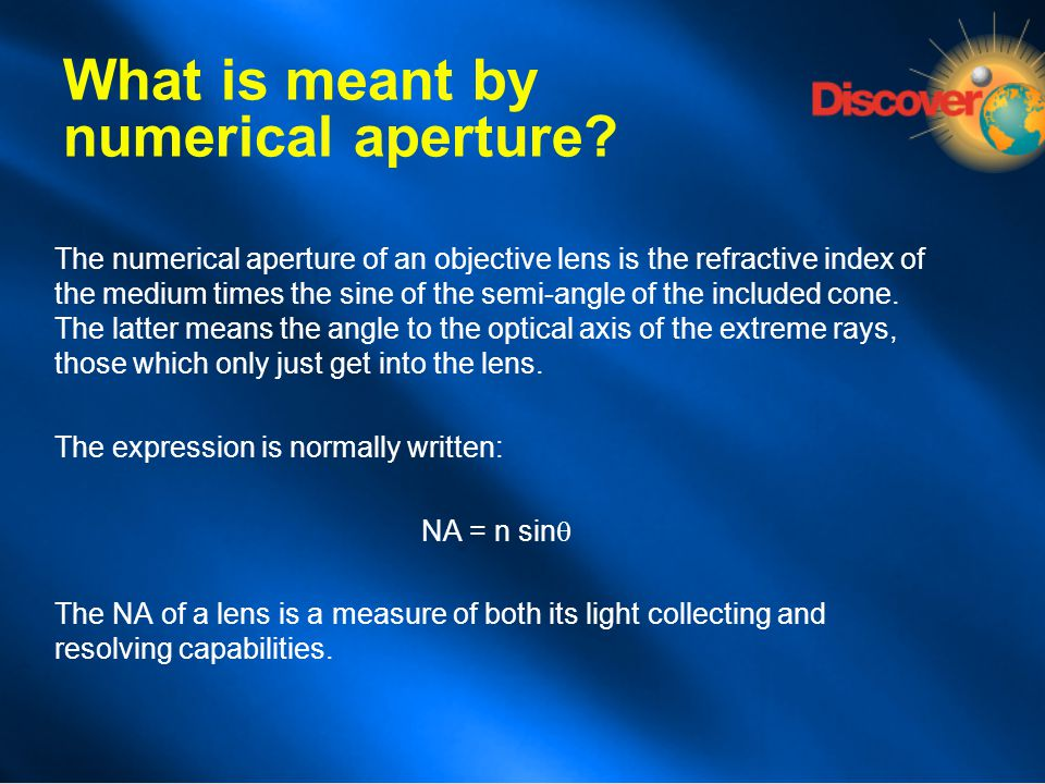 What is meant by numerical aperture