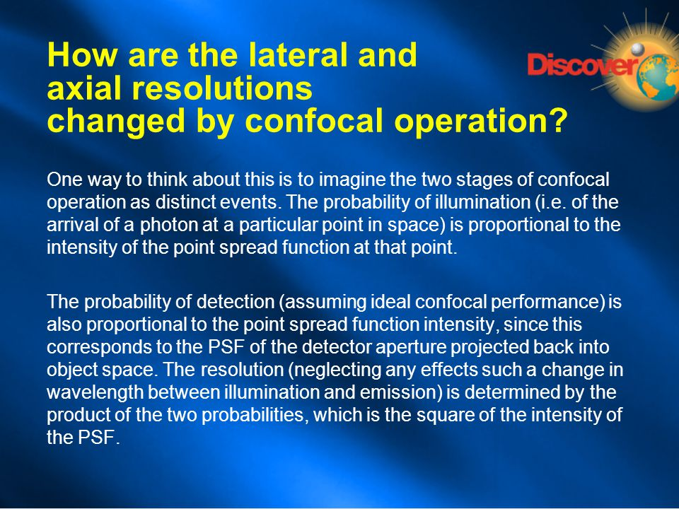 How are the lateral and axial resolutions changed by confocal operation