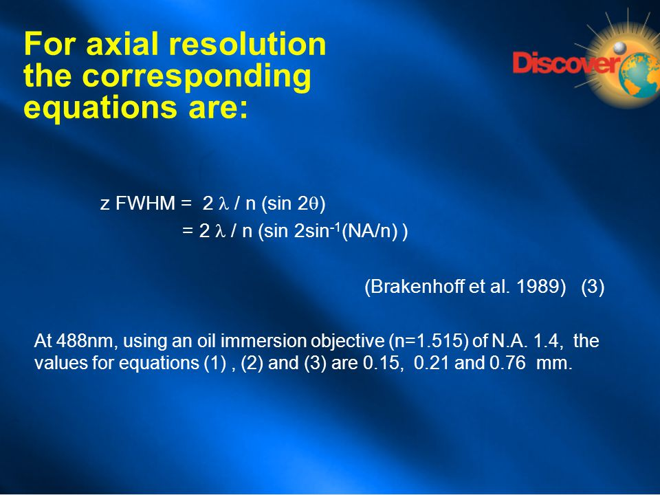 For axial resolution the corresponding equations are:
