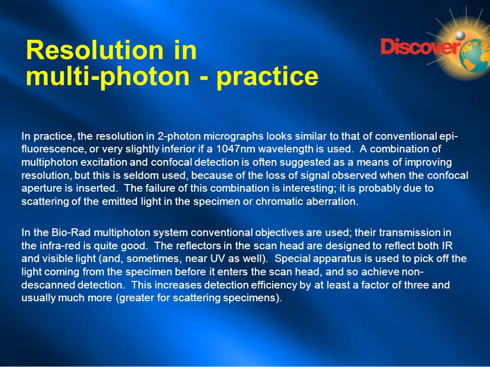 Resolution in multi-photon - practice