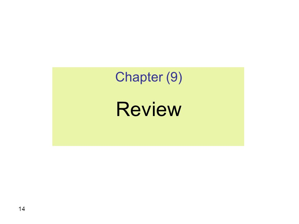 Chapter (9) Review