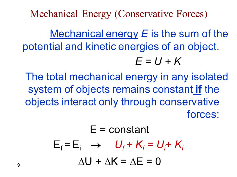 Mechanical Energy (Conservative Forces)