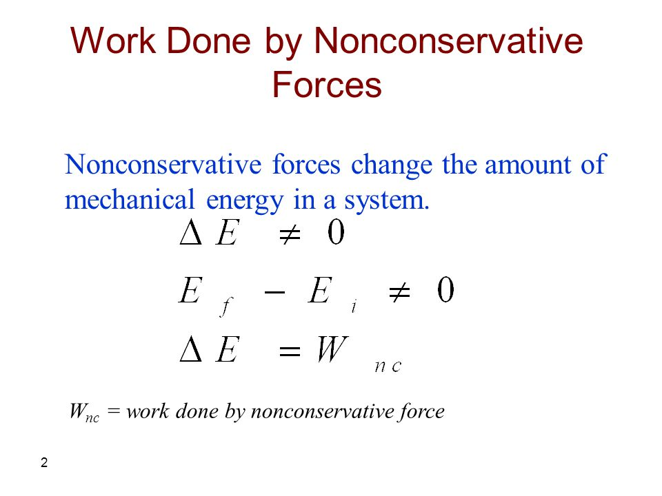 Work Done by Nonconservative Forces