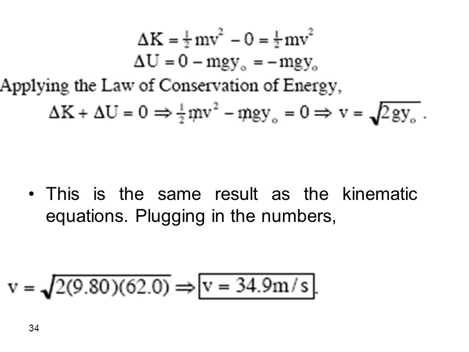 This is the same result as the kinematic equations