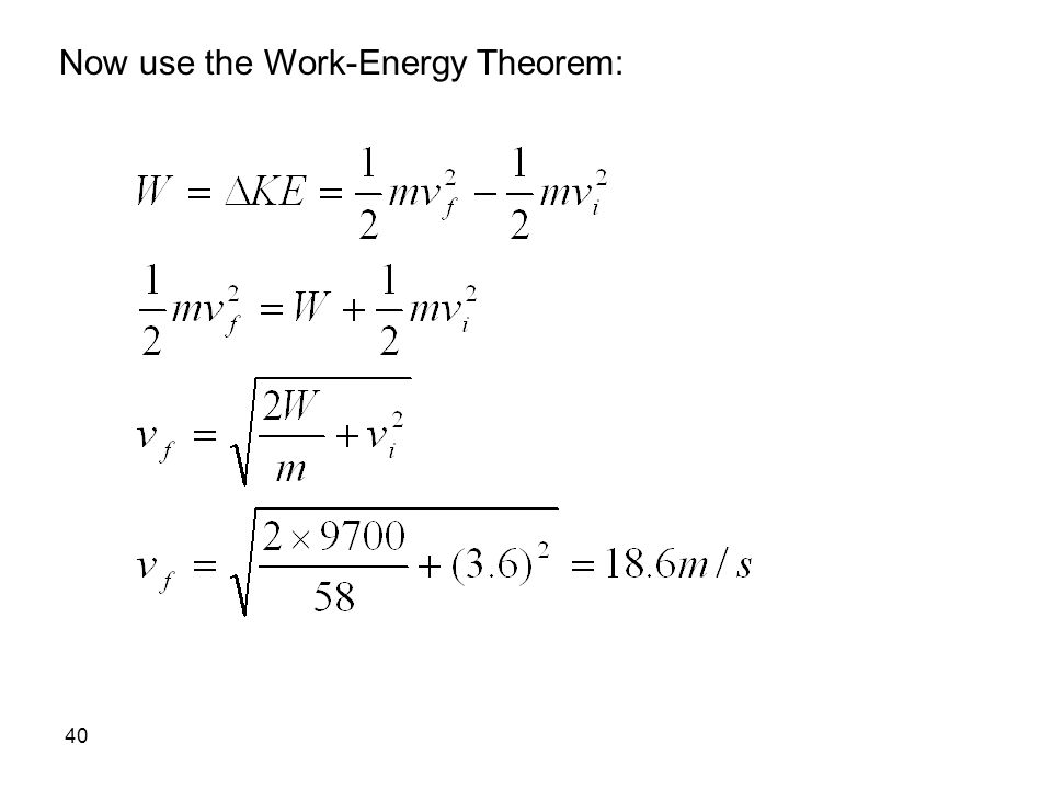 Now use the Work-Energy Theorem: