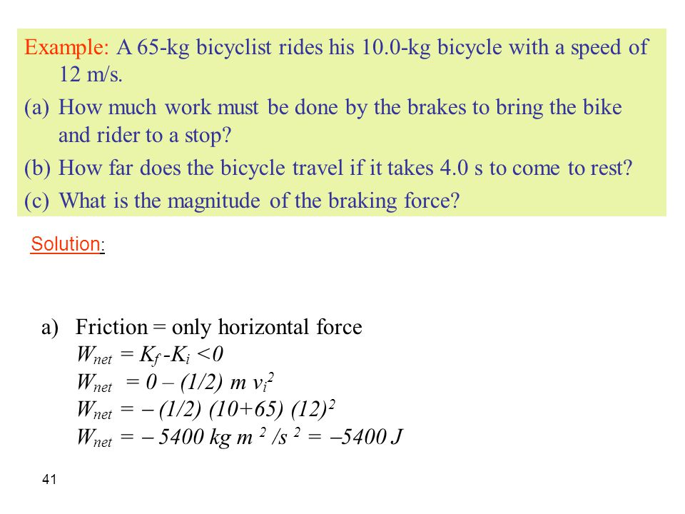 How far does the bicycle travel if it takes 4.0 s to come to rest