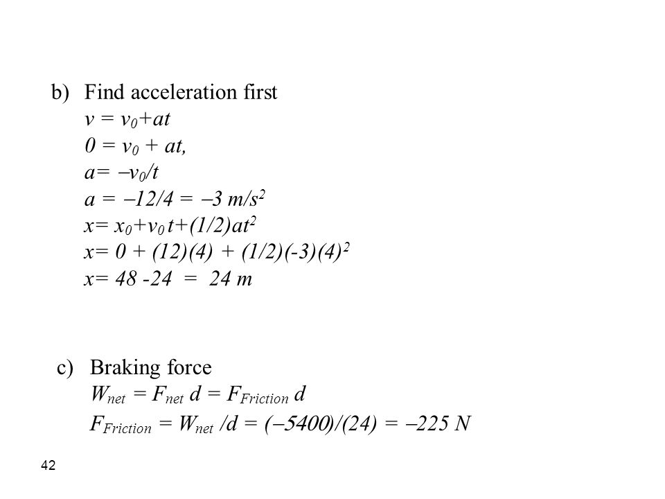 Find acceleration first
