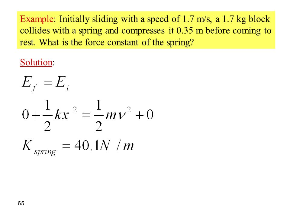 Example: Initially sliding with a speed of 1. 7 m/s, a 1