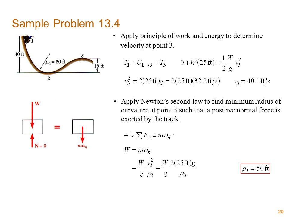 Sample Problem 13.4 Apply principle of work and energy to determine velocity at point 3.