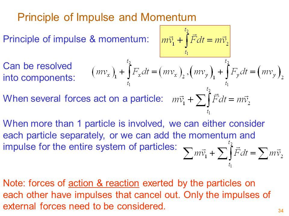 Principle of Impulse and Momentum