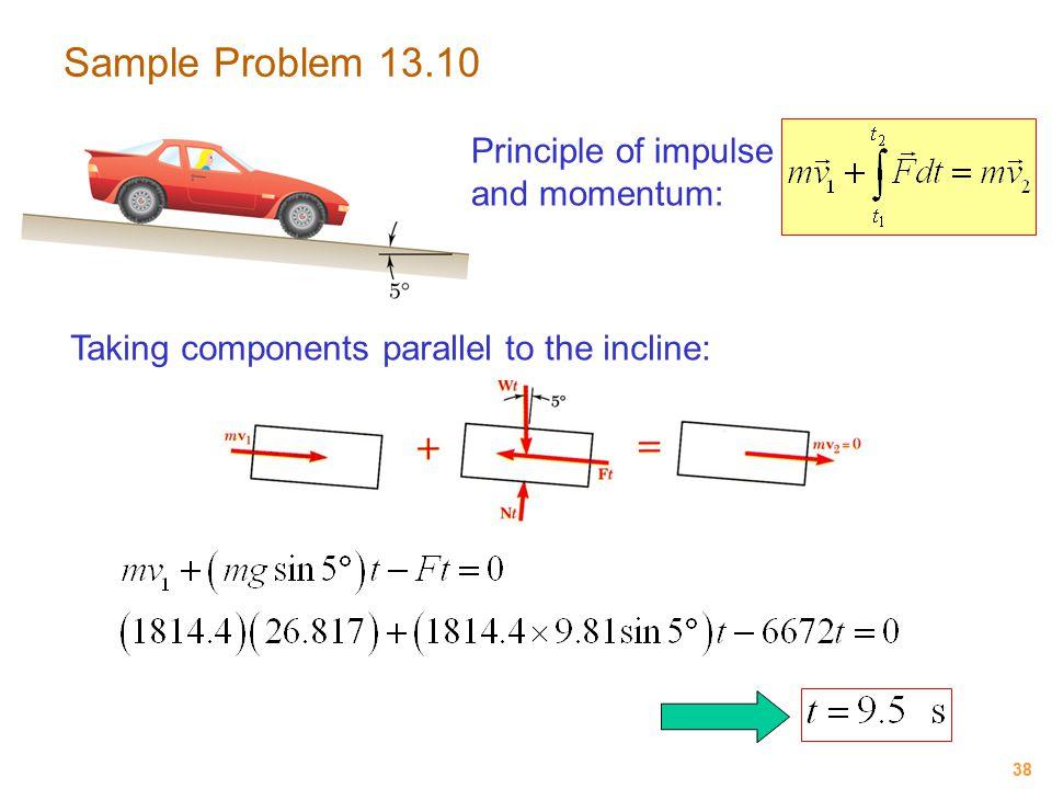 Sample Problem 13.10 Principle of impulse and momentum:
