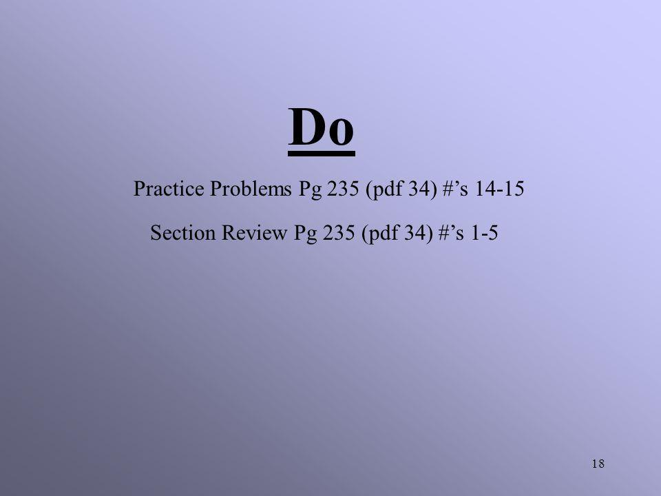 Do Practice Problems Pg 235 (pdf 34) #'s 14-15
