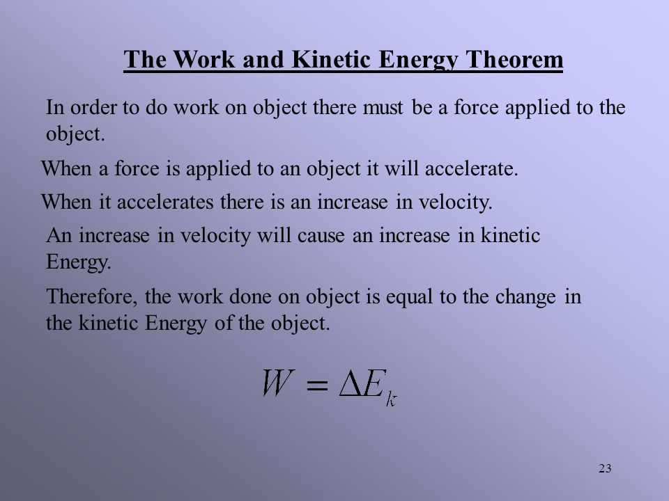 The Work and Kinetic Energy Theorem