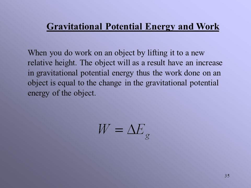 Gravitational Potential Energy and Work