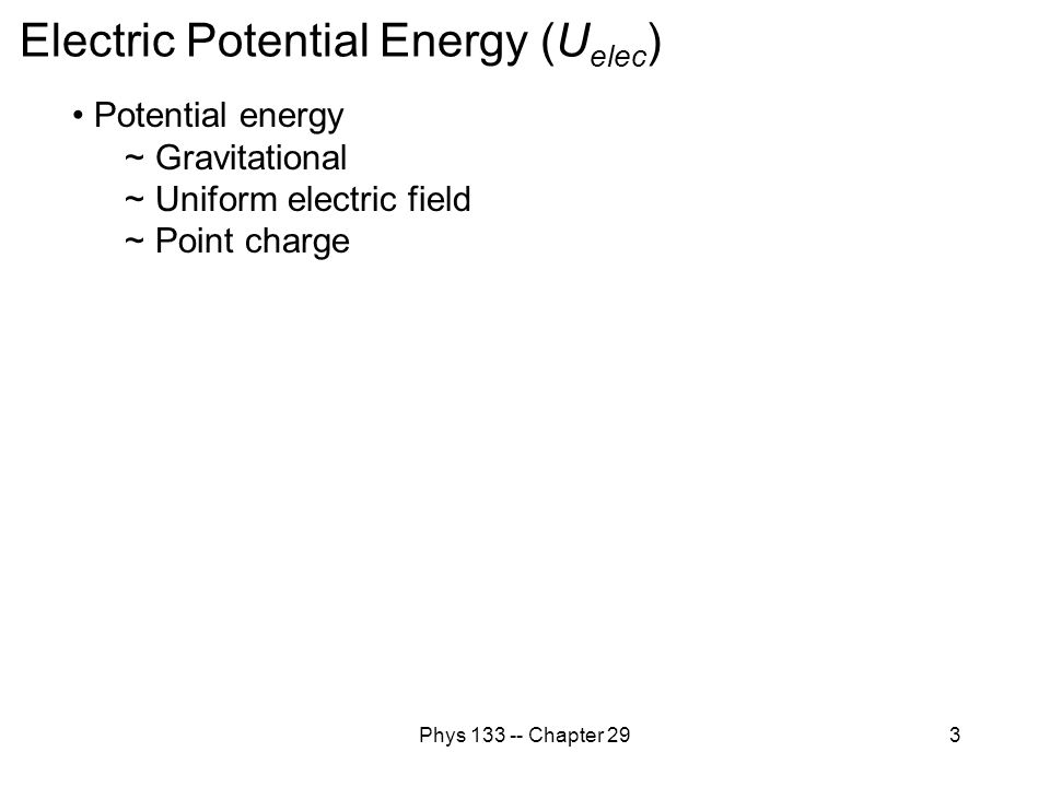 Electric Potential Energy (Uelec)
