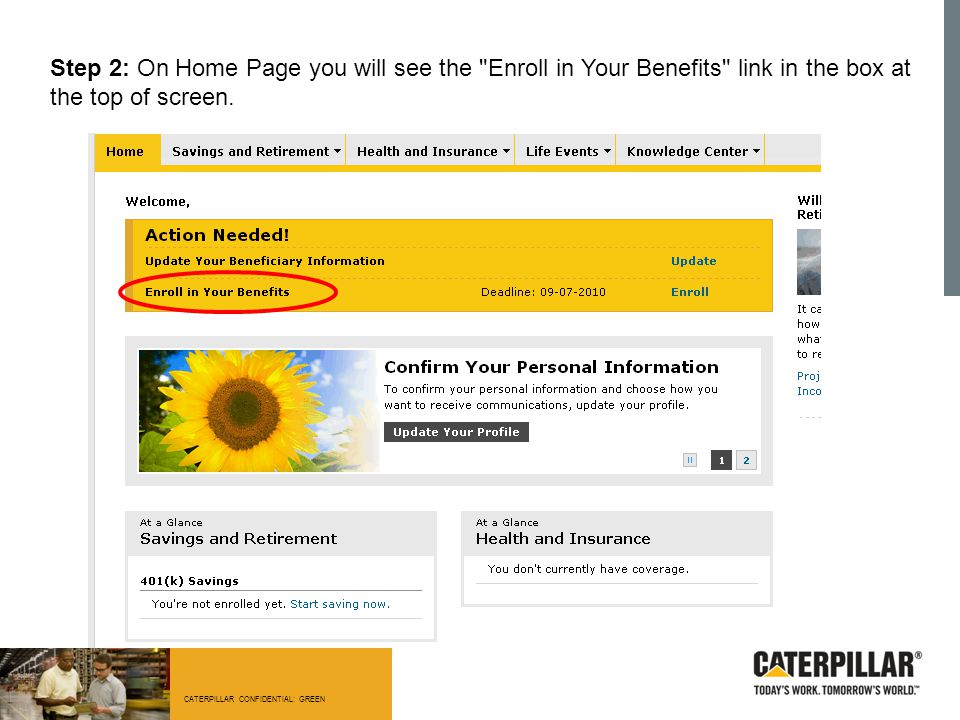 Step 2: On Home Page you will see the Enroll in Your Benefits link in the box at